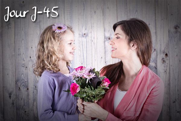 j-45 avant la fête des mères